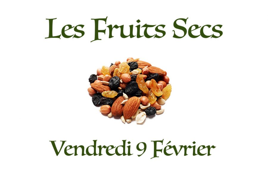 Les fruits secs!