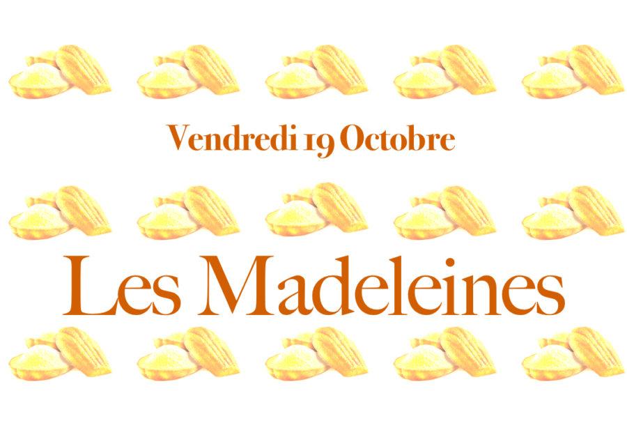 Les madeleines!